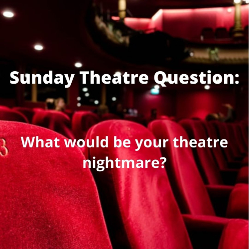 Sunday theatre question