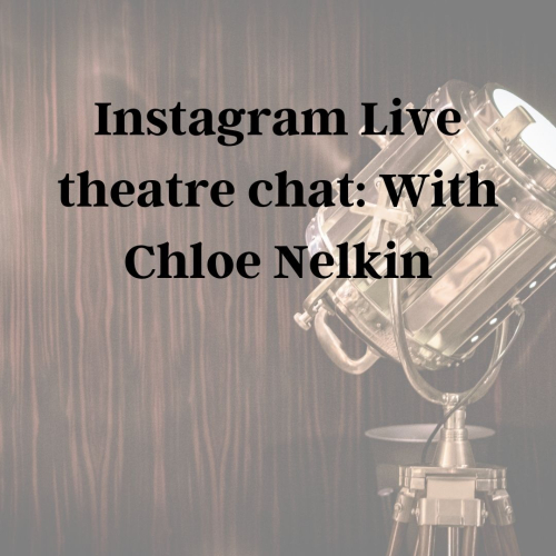 Instagram Live chat with Chloe Nelkin